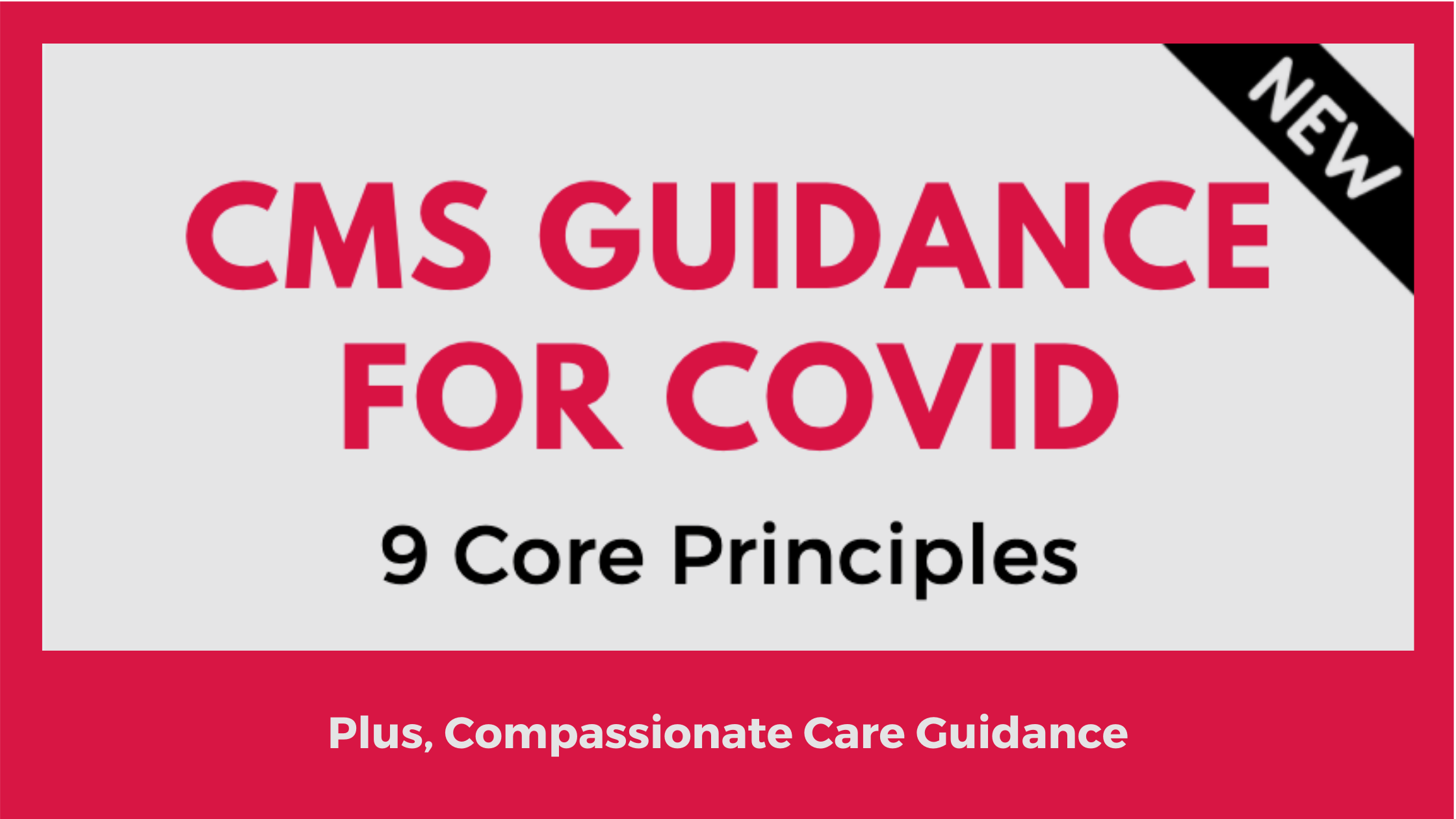 cms-covid-and-compassionate-care-guidance