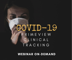 Managing COVID-19 with primeVIEW Clinical Tracking