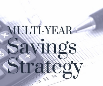 Multi-year savings strategy