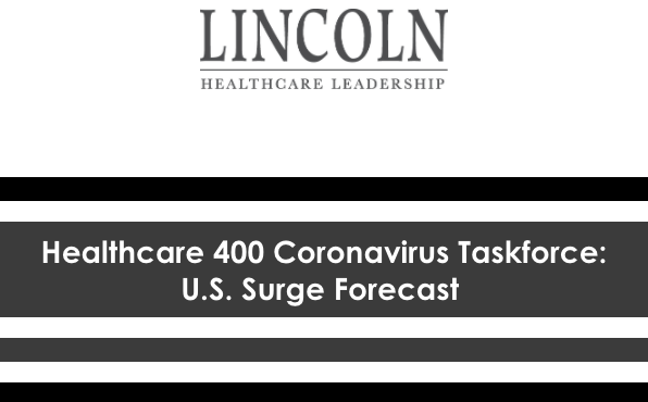 Lincoln Healthcare COVID-19 Executive Summary
