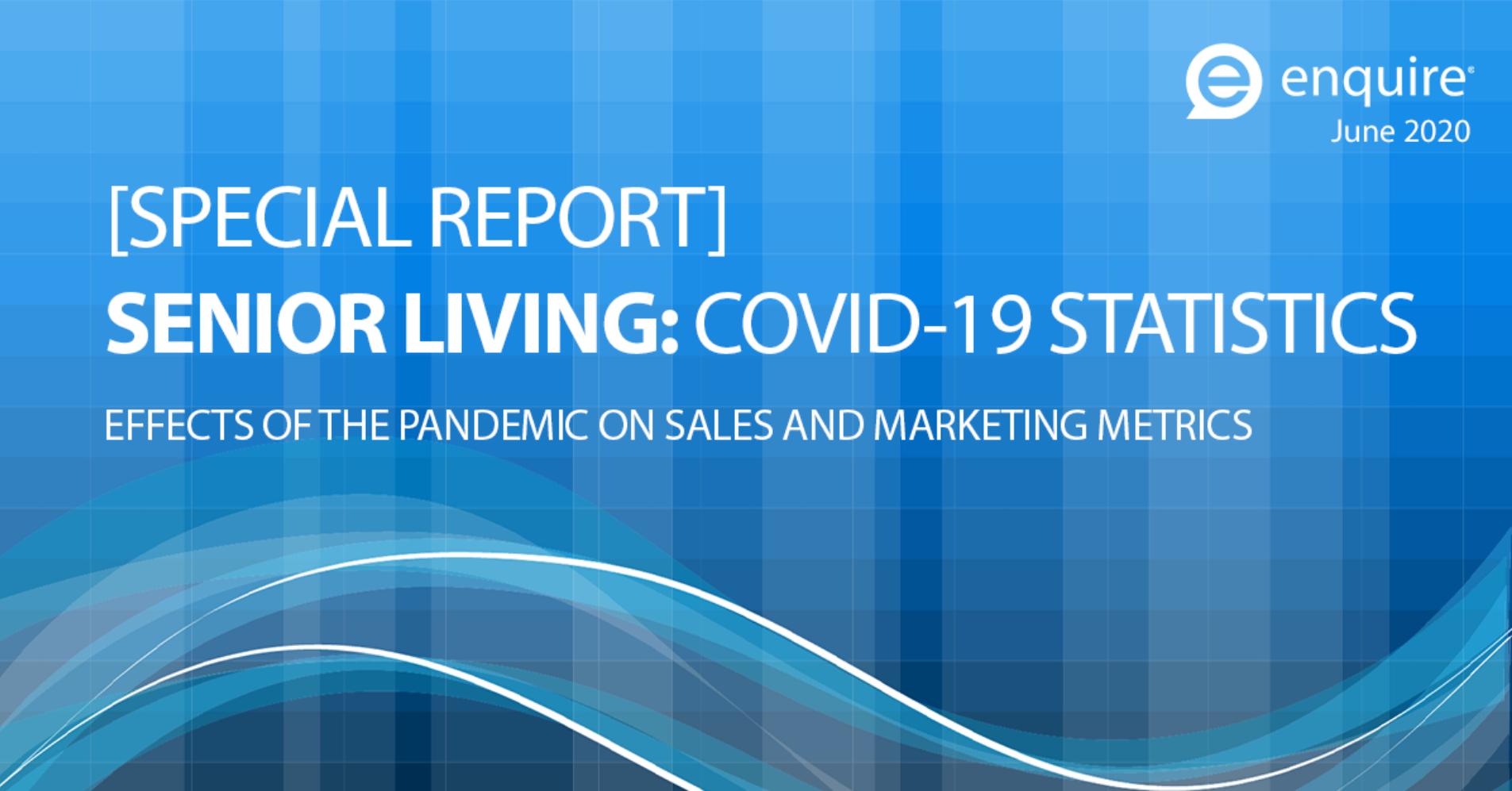 Enquire_SENIOR_LIVING_COVID_19_STATISTICS_June_2020