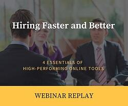 Hiring Faster and Better: 4 Essentials of High-Performing Online Tools