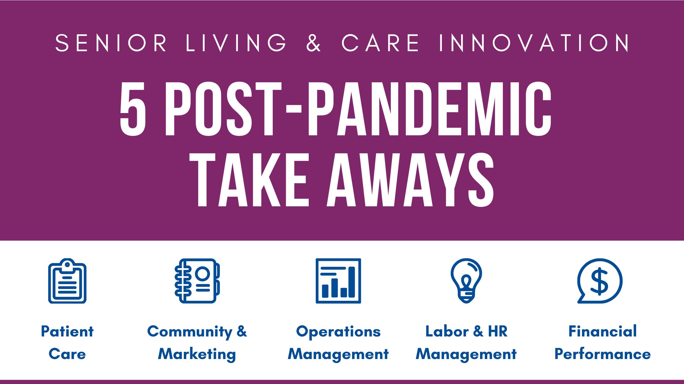 5 Post-Pandemic Takeaways from Senior Care Operators