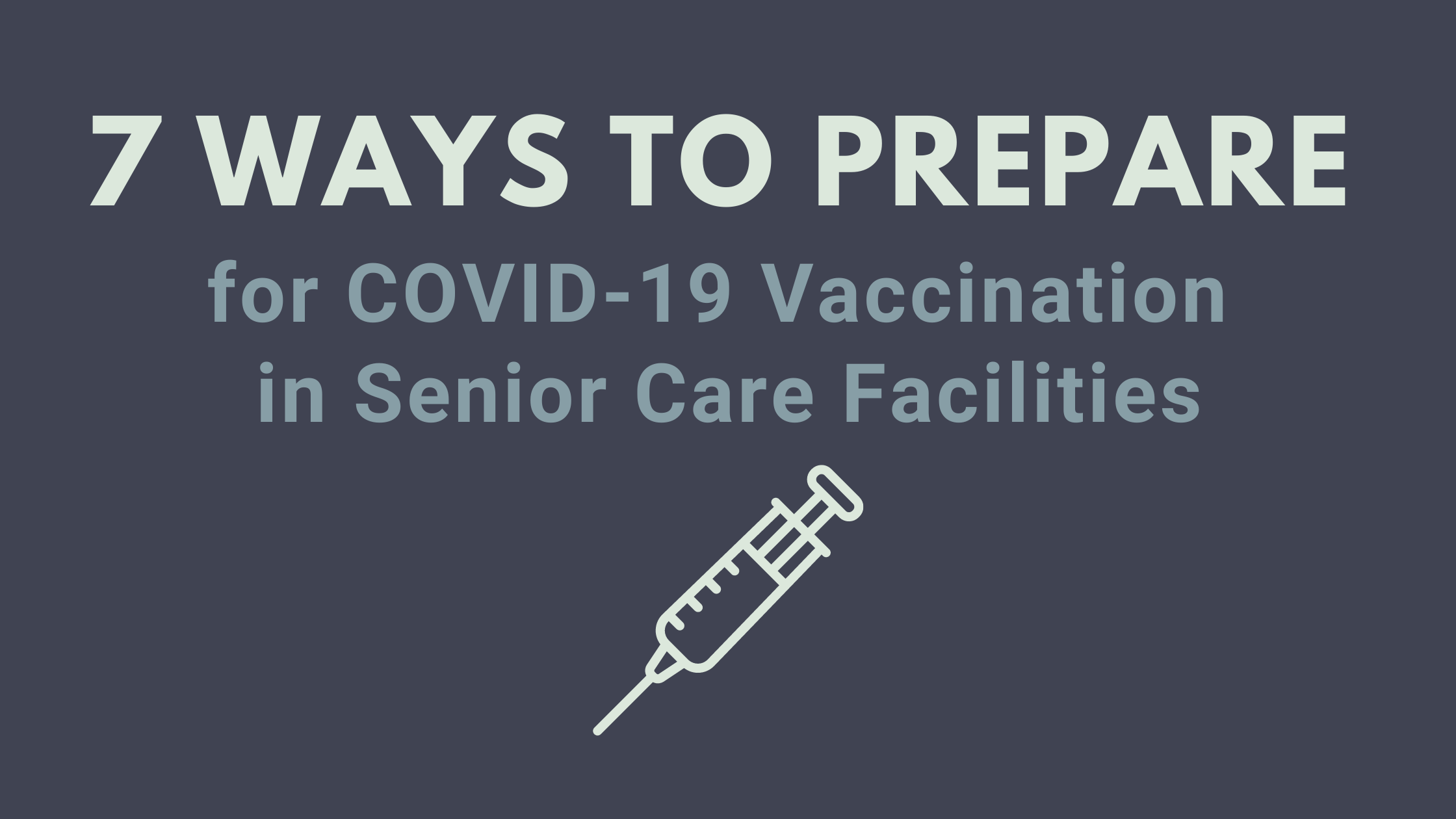 7 Ways to Prep for COVID Vaccine