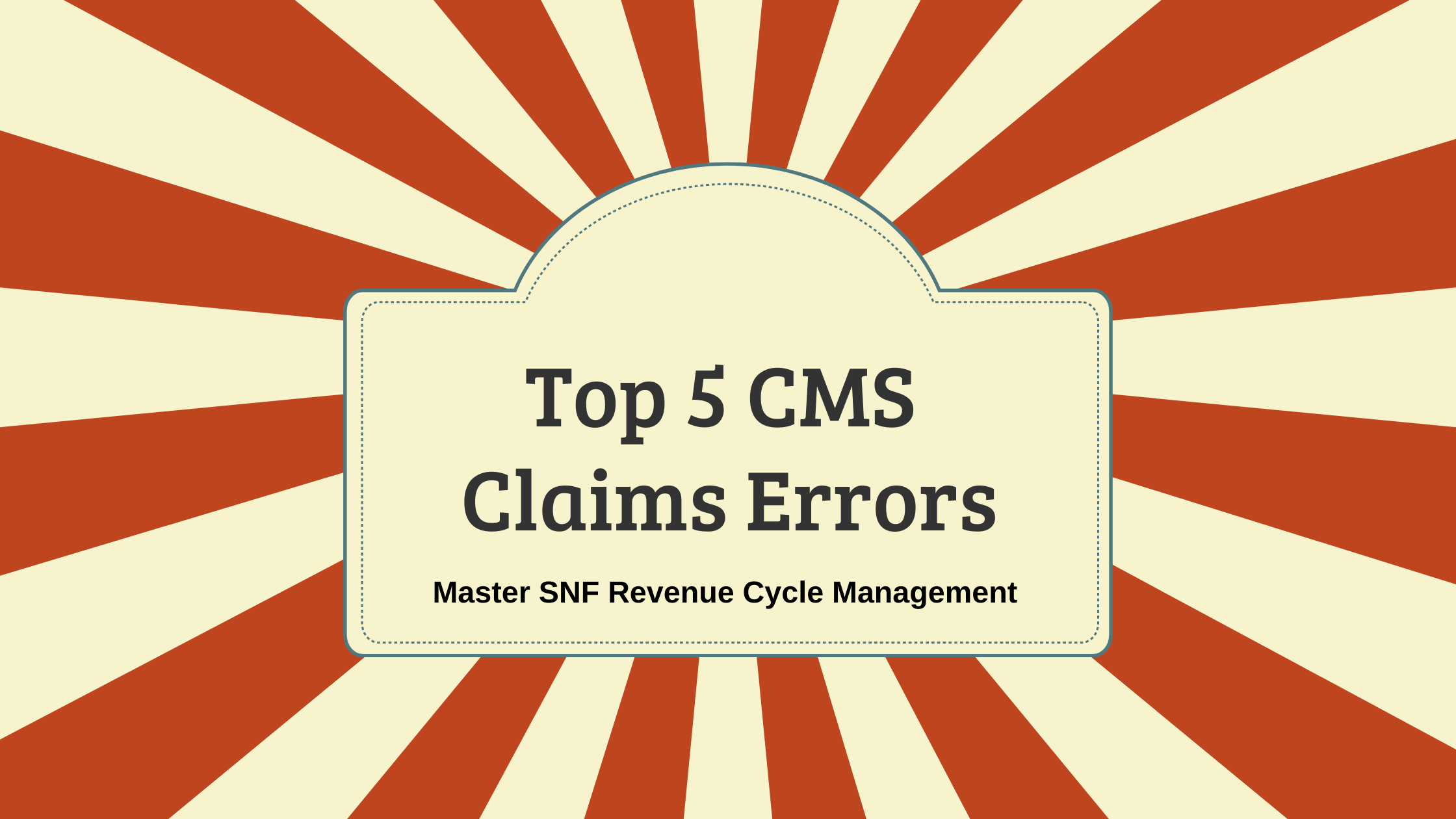 Documentation Critical to CMS Claims, Patient Care and Medical Reviews