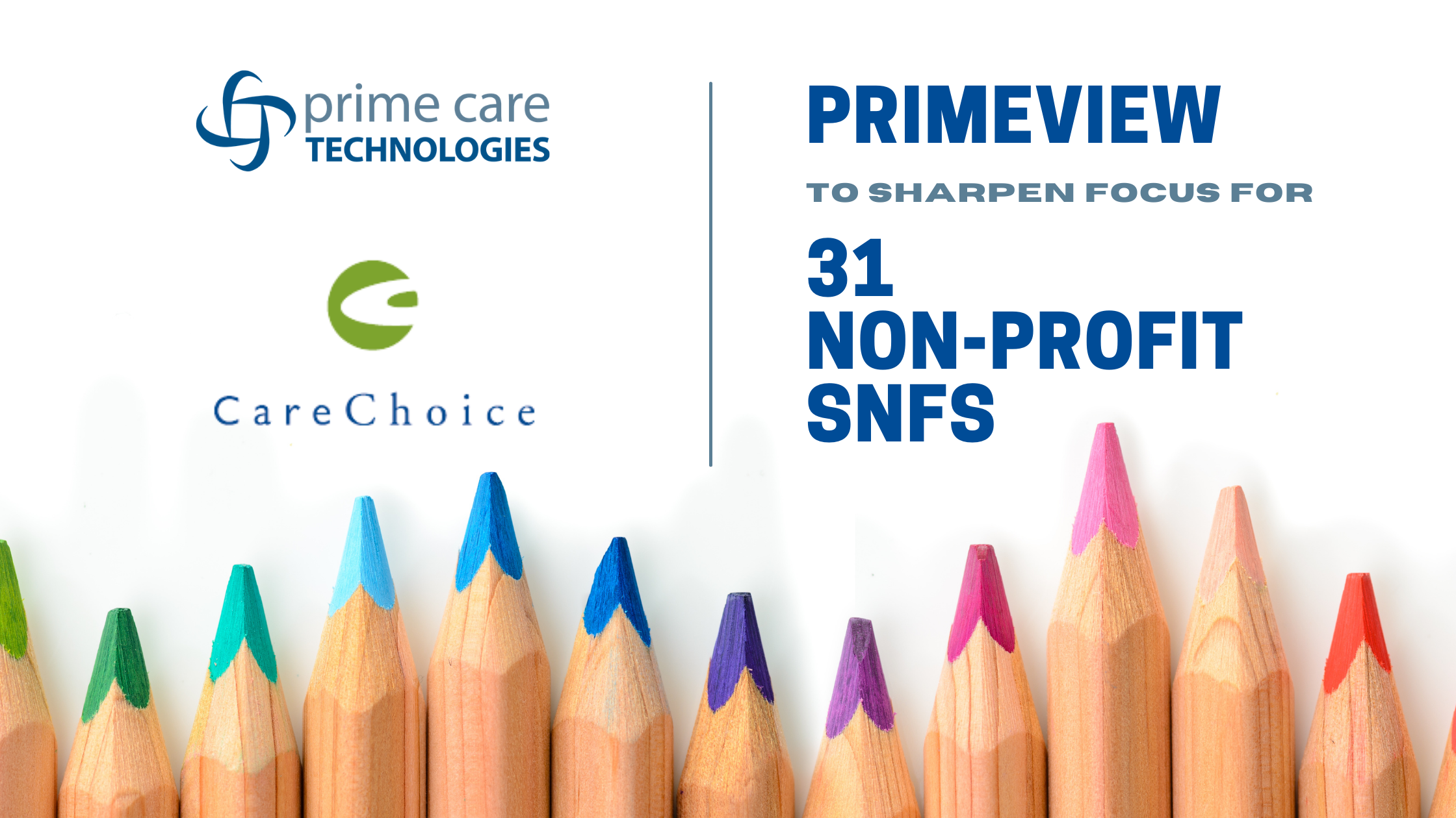 PrimeVIEW to Sharpen Focus for 31 Non-Profit SNFs in CareChoice Coop